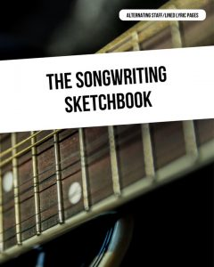 The Songwriting Sketchbook - Alternating Staff and Lined Lyric Pages