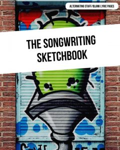 The Songwriting Sketchbook - Alternating Staff and Blank Lyric Pages