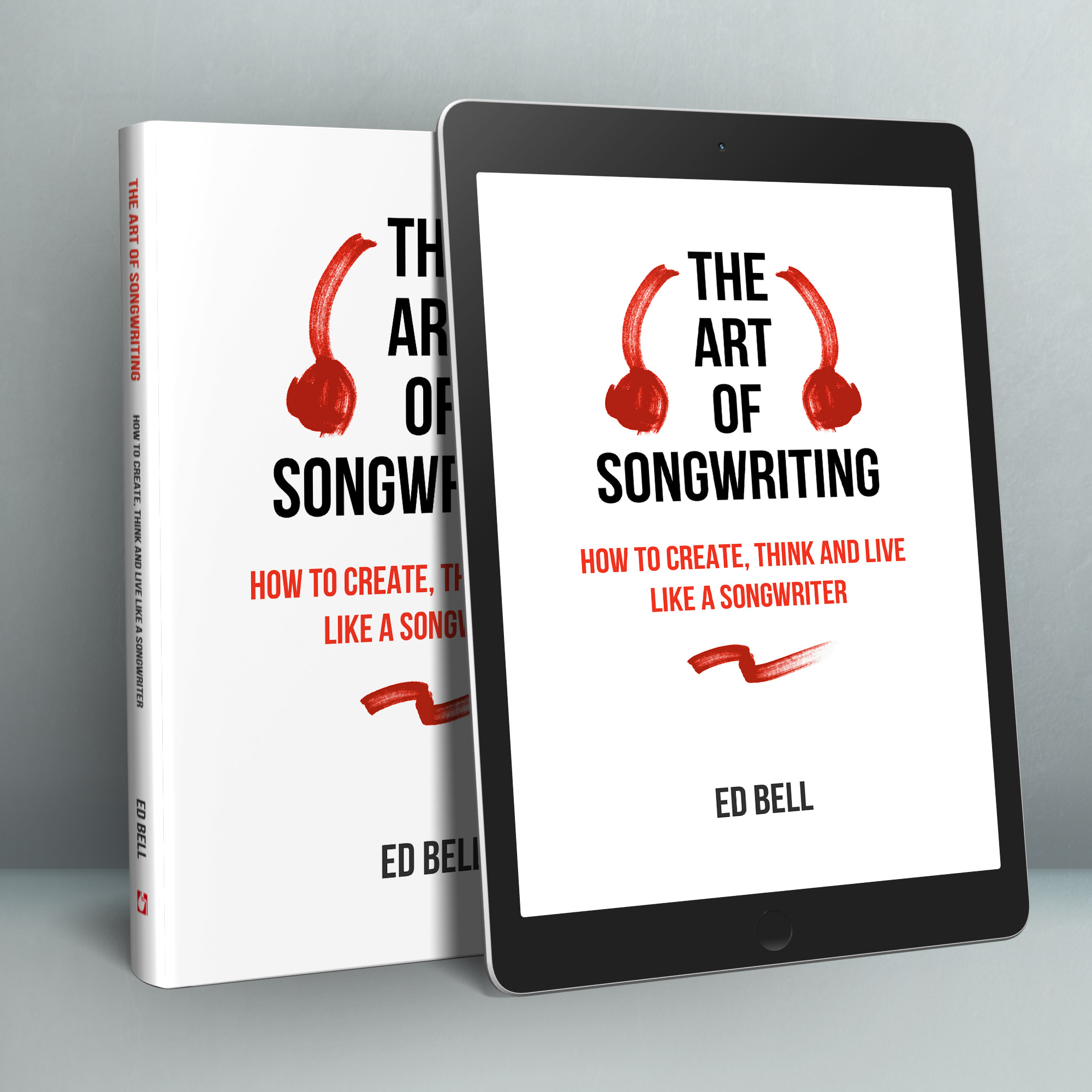 The Art of Songwriting Book. Ed Bell.