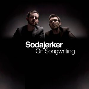 Sodajerker On Songwriting - Five Songwriting Podcasts You'll Love | The Song Foundry